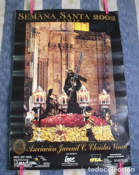 CARTEL SEMANA SANTA CÁDIZ 2002 - ASOCIACIÓN JUVENIL C. CHRISTUS VINCIL (Coleccionismo - Carteles Gran Formato - Carteles Semana Santa)