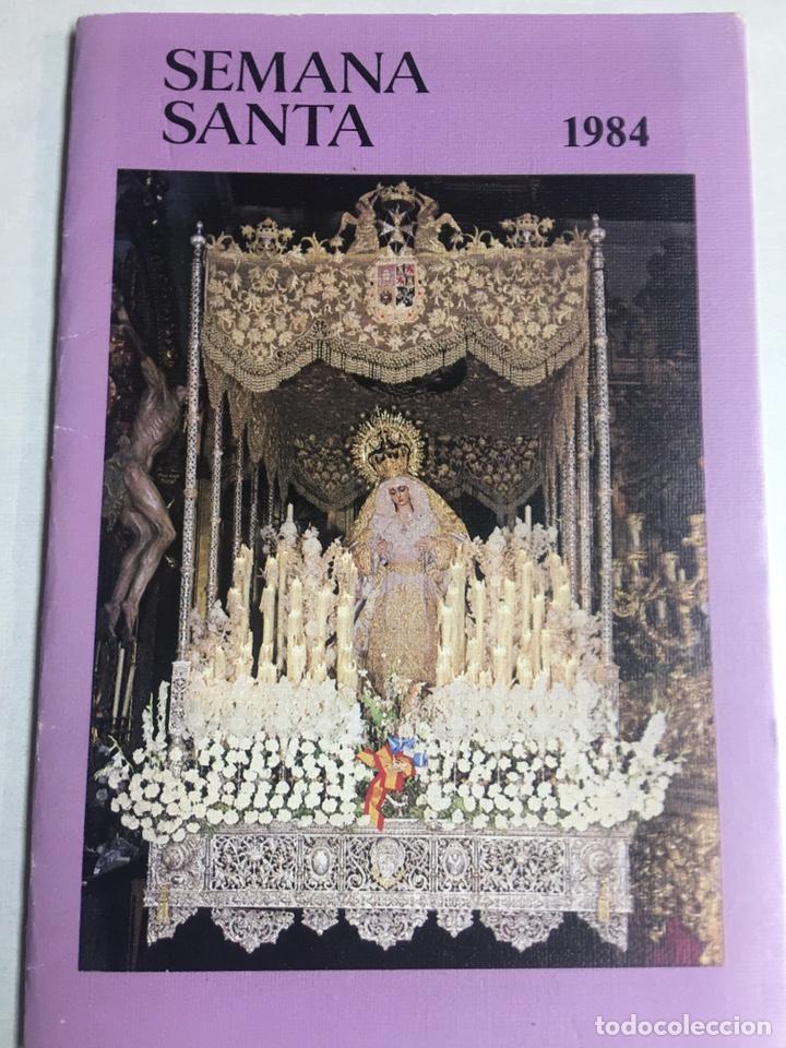 ITINERARIO DE LAS COFRDIAS - SEMANA SANTA - SEVILLA 1984 - 11X15.5CM (Coleccionismo - Carteles Gran Formato - Carteles Semana Santa)