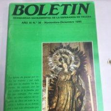 Carteles de Semana Santa: BOLETIN HERMANDAD SACRAMENTAL ESPERANZA DE TRIANA - AÑO XI Nº38 - DICIEMBRE 1990. Lote 183779467