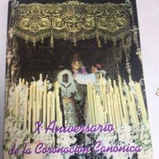 Carteles de Semana Santa: X ANIVERSARIO DE LA CORONACION CANONICA DE NTRA.SRA.DELA ESPERANZA - CARTEL POR MAIRELES. Lote 183780451