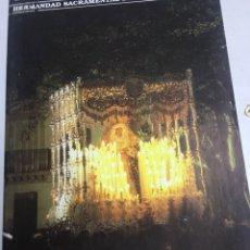Carteles de Semana Santa: BOLETIN HERMANDAD SACRAMENTAL ESPERANZA DE TRIANA - SEVILLA - AÑO XIII - Nº42 - 1992. Lote 183780825