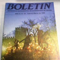 Carteles de Semana Santa: BOLETIN HERMANDAD SACRAMENTAL ESPERANZA DE TRIANA - SEVILLA - AÑO XI - Nº36 - 1990. Lote 183780985