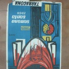 Carteles de Semana Santa: CARTEL SEMANA SANTA 1960 TARRAGONA. MACIAS. 100 X 61 CM.. Lote 191061081