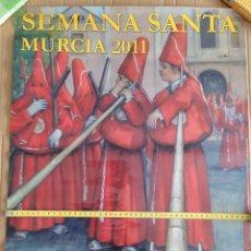 Carteles de Semana Santa: 2011 CARTEL PUBLICITARIO GRAN FORMATO SEMANA SANTA SALZILLO SEMAINE SAINTE KARWOCHE HOLY WEEK MURCIA. Lote 191380631