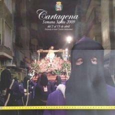 Carteles de Semana Santa: 2009 CARTEL GRAN FORMATO SEMANA SANTA SALZILLO CARTAGENA. Lote 191391255