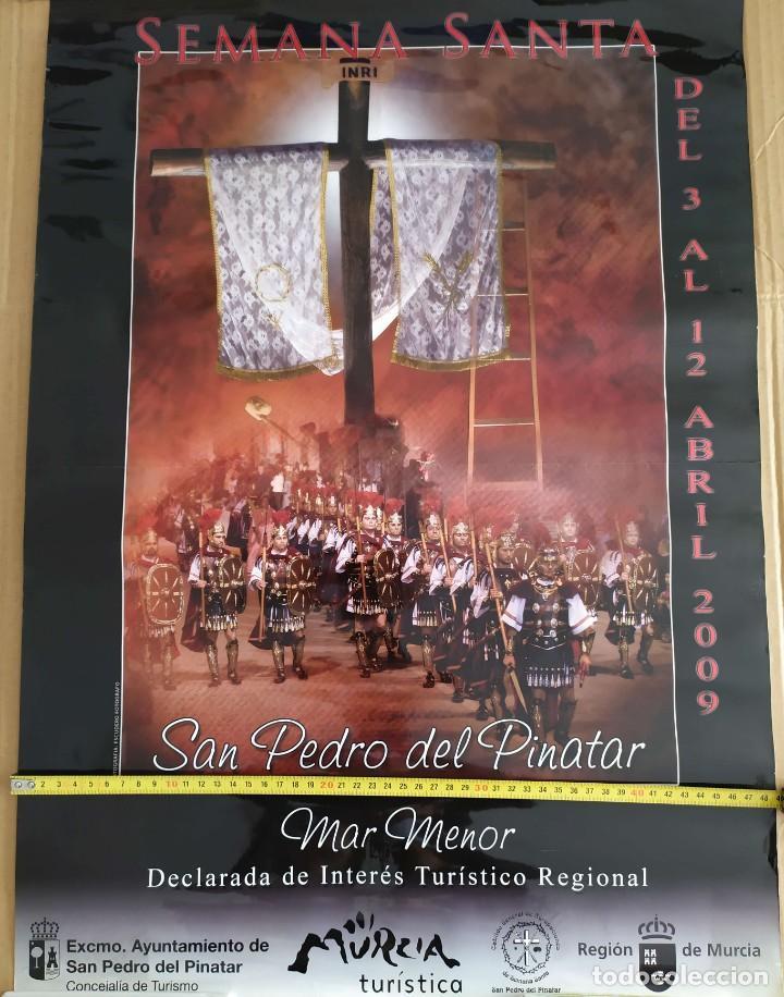 Carteles de Semana Santa: 2009 CARTEL GRAN FORMATO SEMANA SANTA EN SAN PEDRO DEL PINATAR - Foto 2 - 191391525