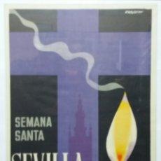Carteles de Semana Santa: CARTEL SEMANA SANTA DE SEVILLA 1969. Lote 191981363