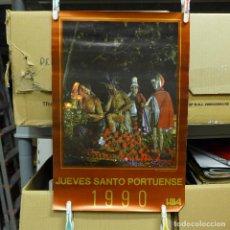 Carteles de Semana Santa: CARTEL DEL JUEVES SANTO PORTUENSE 1990. Lote 194243795