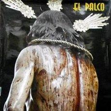 Carteles de Semana Santa: CARTEL NTRO. PADRE JESUS ATADO A LA COLUMNA Y AZOTES. EL PALCO - CARTELSSANTA-364. Lote 194570707