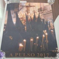 Carteles de Semana Santa: CARTEL SEMANA SANTA DE SEVILLA,TERTULIA COFRADE A PULSO, AÑO 2017,MEDIDAS 35 X 49. Lote 195480871
