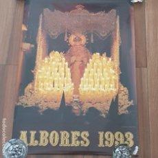 Carteles de Semana Santa: CARTEL SEMANA SANTA SEVILLA, TERTULIA COFRADE ALBORES, AÑO 1993, PEQUEÑO DEFECTO,LEER. Lote 195482268