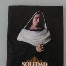 Carteles de Semana Santa: PUBLICACION GUIA CORONACION CANONICA NUESTRA SEÑORA DE LA SOLEDAD VIRGEN CRISTO DE MENA MALAGA 2016 . Lote 195952345