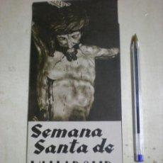 Carteles de Semana Santa: PROGRAMA SEMANA SANTA VALLADOLID 1957. Lote 197868343