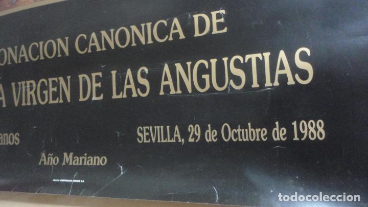 Carteles de Semana Santa: ANTIGUO CARTEL.CORONACION CANONICA.VIRGEN DE LAS ANGUSTIAS.LOS GITANOS.SEVILLA 1988. 85 X 56 - Foto 4 - 200019275