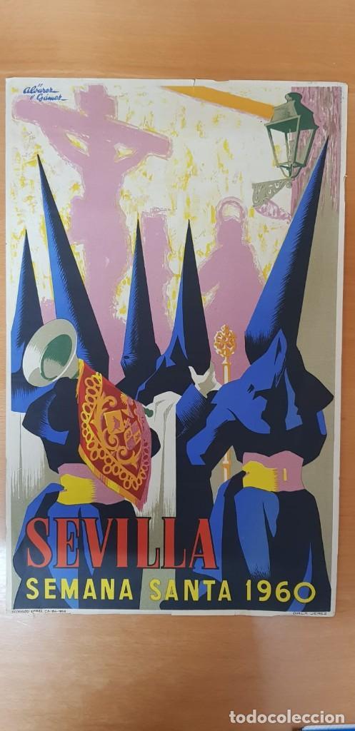 CARTEL SEMANA SANTA SEVILLA 1960. 50X31 CM. ORIGINAL. JOSÉ ÁLVAREZ GÁMEZ. PERFECTO ESTADO (Coleccionismo - Carteles Gran Formato - Carteles Semana Santa)