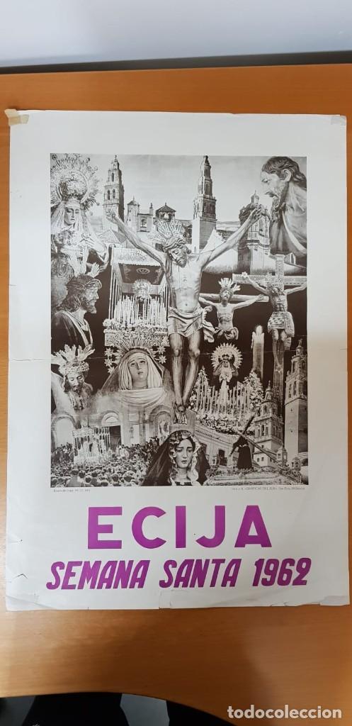 CARTEL ORIGINAL SEMANA SANTA ÉCIJA 1962. GRAN FORMATO (Coleccionismo - Carteles Gran Formato - Carteles Semana Santa)