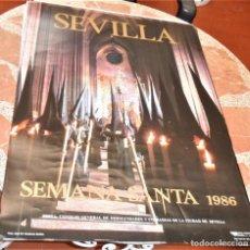 Carteles de Semana Santa: CARTEL SEMANA SANTA SEVILLA 1986, 48X68 CMS. Lote 203139093