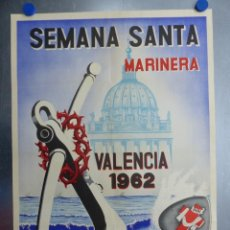 Carteles de Semana Santa: CARTEL VALENCIA, SEMANA SANTA MARINERA - AÑO 1962 - LITOGRAFIA, A. CABRERA. Lote 204078816