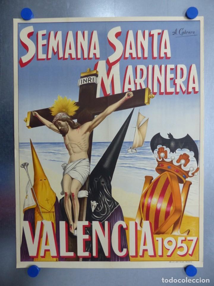 CARTEL VALENCIA, SEMANA SANTA MARINERA - AÑO 1957 - LITOGRAFIA, A. CABRERA (Coleccionismo - Carteles Gran Formato - Carteles Semana Santa)