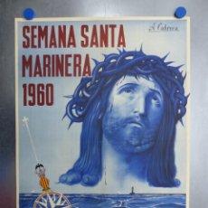 Carteles de Semana Santa: CARTEL VALENCIA, SEMANA SANTA MARINERA - AÑO 1960 - LITOGRAFIA, A. CABRERA. Lote 204080226