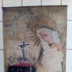 Carteles de Semana Santa: CARTEL SEMANA SANTA - LOTE 28 - 70X50 APROXIMADAMENTE. Lote 210115726