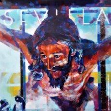 Carteles de Semana Santa: CARTEL SEMANA SANTA SEVILLA 2017. AUTOR: JOSÉ CEREZAL. FORMATO 50X69. Lote 210189167