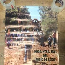 Carteles de Semana Santa: CARTEL HERMANDAD DE EL ROCIO DE CADIZ AÑO 1997 - MEDIDA 69,5X49 CM. Lote 210607541