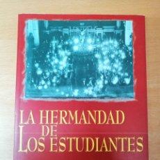Carteles de Semana Santa: LIBRO HERMANDAD DE LOS ESTUDIANTES SEVILLA. SEMANA SANTA. HISTORIA. Lote 217586853