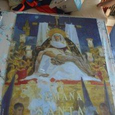Carteles de Semana Santa: CARTEL SEMANA SANTA SEVILLA. Lote 218905477