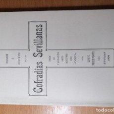 Carteles de Semana Santa: LIBRO HISTORIA SEMANA SANTA SEVILLA. RELACIÓN E HISTORIA DE LAS COFRADÍAS SEVILLANAS. 1908.. Lote 219287523