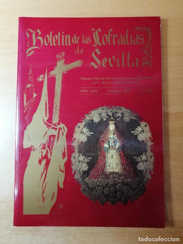 NÚMERO EXTRAORDINARIO 500 BOLETÍN COFRADÍAS DE SEVILLA. SEMANA SANTA. OCTUBRE 2000 (Coleccionismo - Carteles Gran Formato - Carteles Semana Santa)