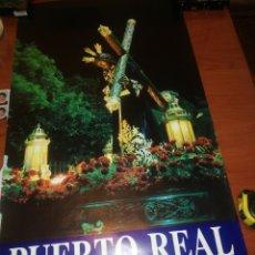 Carteles de Semana Santa: CARTEL SEMANA SANTA PUERTO REAL.. 1.988... Lote 221623438