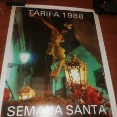 Carteles de Semana Santa: CARTEL DE LA SEMANA SANTA, TARIFA... 1.988... Lote 221624657