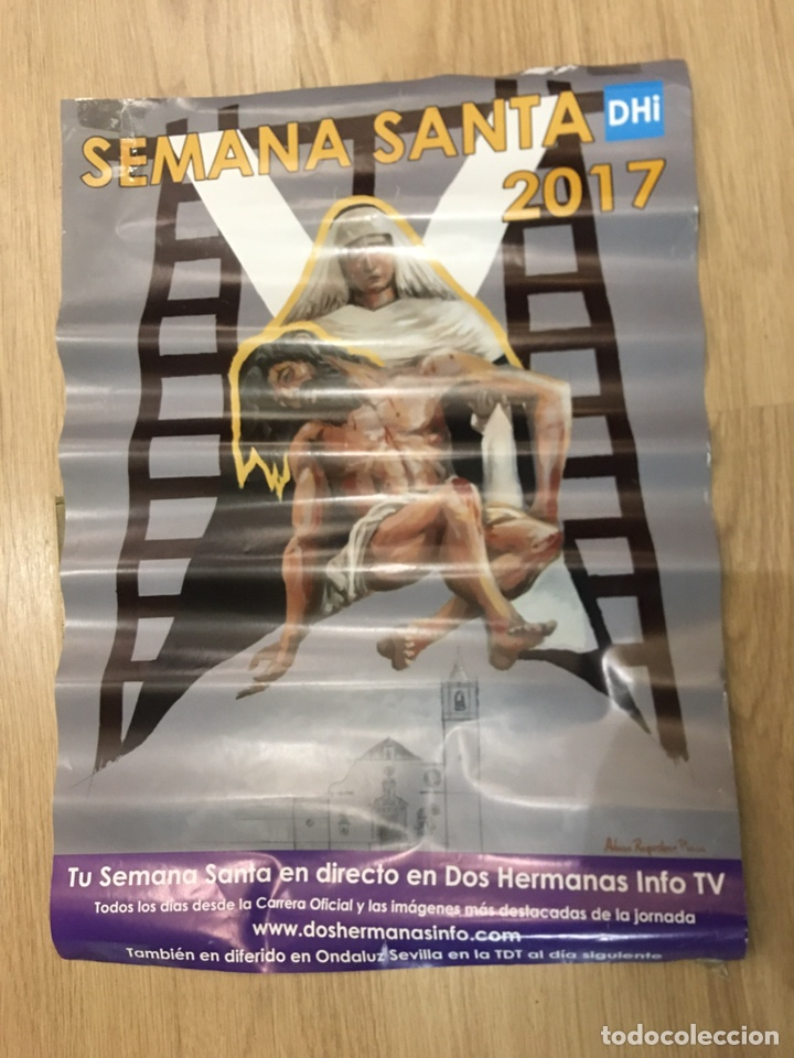 CARTEL SEMANA SANTA 2017 - DOS HERMANAS - SEVILLA - 42X59CM (Coleccionismo - Carteles Gran Formato - Carteles Semana Santa)
