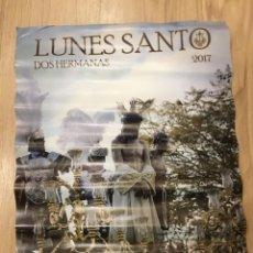 Carteles de Semana Santa: CARTEL SEMANA SANTA - LUNES SANTO 2017 - DOS HERMANAS - SEVILLA - 42X59CM. Lote 222640306