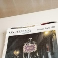Carteles de Semana Santa: G-51 SAN FERNANDO INFORMACION SEMANA SANTA 1993 REVISTA MAS 21 LAMINAS. Lote 223673628