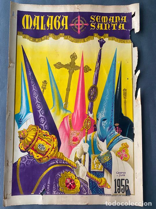 MÁLAGA , SEMANA SANTA DE 1956 , CARTEL ORIGINAL , SERIGRAFÍA DE SORIA , CASARES (Coleccionismo - Carteles Gran Formato - Carteles Semana Santa)