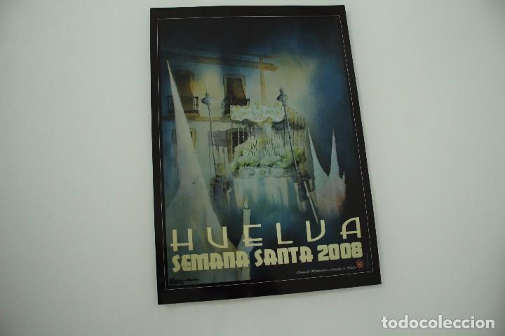 CARTEL DE SEMANA SANTA HUELVA PERIÓDICO ODIEL AÑO 2008 (Coleccionismo - Carteles Gran Formato - Carteles Semana Santa)