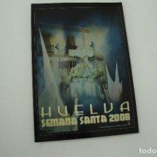 Carteles de Semana Santa: CARTEL DE SEMANA SANTA HUELVA PERIÓDICO ODIEL AÑO 2008. Lote 234396030
