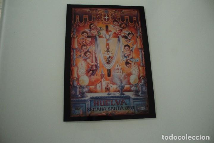 CARTEL DE SEMANA SANTA HUELVA PERIÓDICO ODIEL AÑO 2007 (Coleccionismo - Carteles Gran Formato - Carteles Semana Santa)