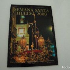 Carteles de Semana Santa: CARTEL DE SEMANA SANTA HUELVA PERIÓDICO ODIEL AÑO 2000. Lote 234397380