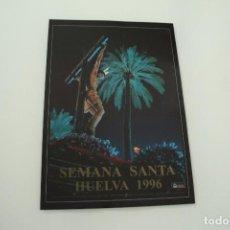 Carteles de Semana Santa: CARTEL DE SEMANA SANTA HUELVA PERIÓDICO ODIEL AÑO 1996. Lote 234398060