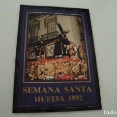 Carteles de Semana Santa: CARTEL DE SEMANA SANTA HUELVA PERIÓDICO ODIEL AÑO 1992. Lote 234398335