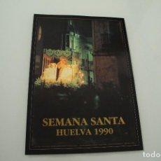 Carteles de Semana Santa: CARTEL DE SEMANA SANTA HUELVA PERIÓDICO ODIEL AÑO 1990. Lote 234398500