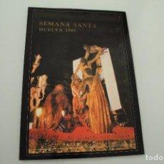 Carteles de Semana Santa: CARTEL DE SEMANA SANTA HUELVA PERIÓDICO ODIEL AÑO 1989. Lote 234398650