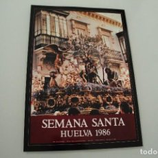 Carteles de Semana Santa: CARTEL DE SEMANA SANTA HUELVA PERIÓDICO ODIEL AÑO 1986. Lote 234398835