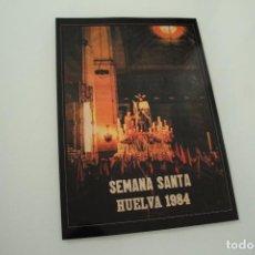 Carteles de Semana Santa: CARTEL DE SEMANA SANTA HUELVA PERIÓDICO ODIEL AÑO 1984. Lote 234398955