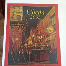 Carteles de Semana Santa: CARTEL SEMANA SANTA, ÚBEDA, 2003. Lote 236812220