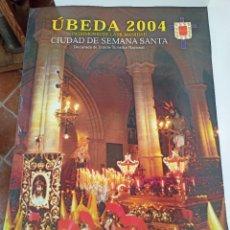 Carteles de Semana Santa: CARTEL SEMANA SANTA, ÚBEDA, 2004. Lote 236812305