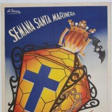 Carteles de Semana Santa: A. CABRERA. SEMANA SANTA MARINERA. 1956. LITOGRAFÍA ORIGINAL. 66X48 CM. Lote 239908605